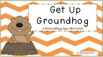 Get Up Groundhog