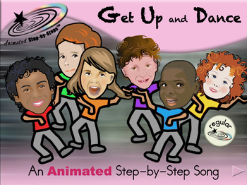 Get Up and Dance - Animated Step-by-Step Song - Regular
