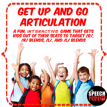 Get Up and Go Articulation: R, R Blends, L, L Blends