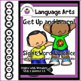 Wonders Unit 1 Get Up and Learn Sight Word Practice Slideshow and Assessment
