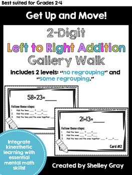 Get Up and Move! {A 2-Digit Left-to-Right Addition Gallery Walk}