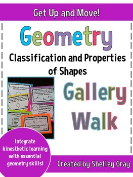 """Get Up and Move! {A """"Geometry: Classification and Properties"""" Gallery Walk}"""