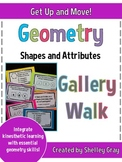 """Get Up and Move! {A """"Geometry: Shapes and Attributes"""" Gallery Walk}"""