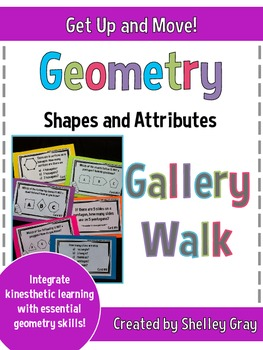 "Get Up and Move! {A ""Geometry: Shapes and Attributes"" Gallery Walk}"