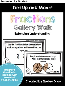 Get Up and Move! {An Extending Understanding Fractions Gallery Walk}