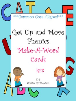 Get Up and Move Phonics ***Make-A-Word set*** NOW WITH FRE