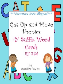 Get Up and Move Phonics ***Suffix -Y Words***