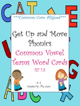 Get Up and Move Phonics ***Vowel Teams***