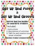 Get Up & Move or Groove Behavior Break Schedules for Stude