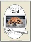 Get Well Soon Card, Digital Download, You Print, Dog Theme Classroom Teacher