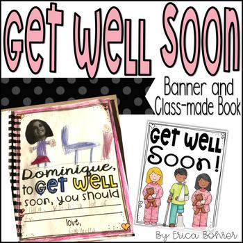 Get Well Soon Banner & Class-Made Book