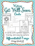 Get Well Soon Cards Differentiated for ALL Special Ed Students