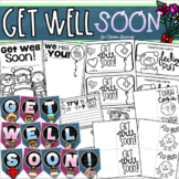 Get Well Soon Cards Mini Book Pennant Banner Sign Writing Activities BUNDLE