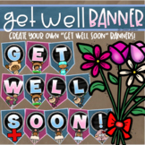 Get Well Soon Welcome Back Banner Pennant Sign Poster