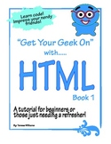 Get Your Geek On with HTML Book 1