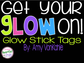 Get Your Glow On! Glow Stick Tags for All Occasions