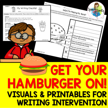 Get Your Hamburger On! : Visuals & Printables for Writing Intervention
