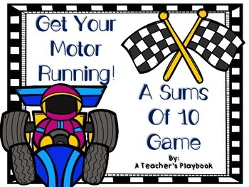 Get Your Motor Running!  A Sums of 10 Game!