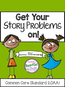 Get Your Story Problems On! Story Problems for Primary Grades