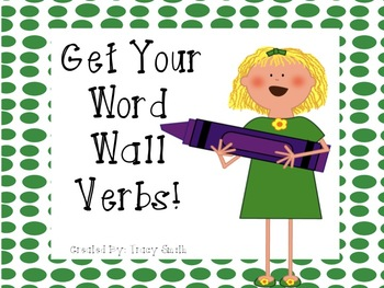 Get Your Word Wall Verbs - Common Core Aligned