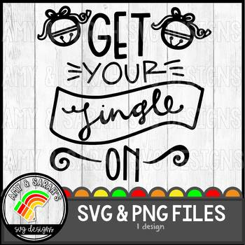 Get Your jingle On SVG Design