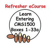 Get a Great CMS1500 Refresher eCourse Today!
