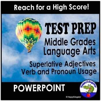 TEST PREP Get a High Score on the Test! ELA