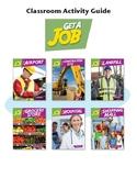 Get a Job Classroom Activity Guide
