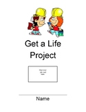 Get a Life Project {5th Grade Common Core Aligned}