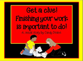 Social Stories for Autism: Get a clue! Finishing your work is important to do!