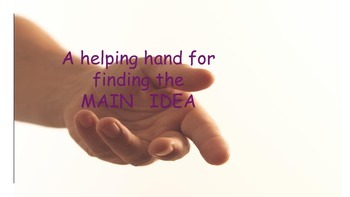 Get a helping hand finding the main idea
