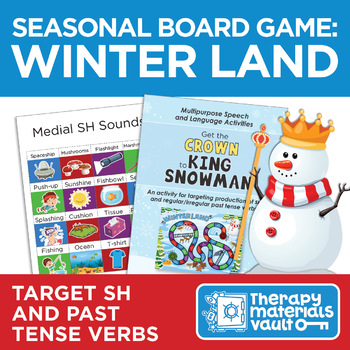 Get the Crown to King Snowman: An Activity Targeting /sh/ and past tense verbs