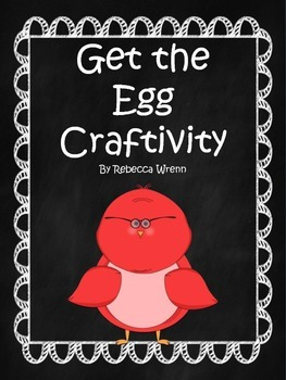 Get the Egg Craftivity