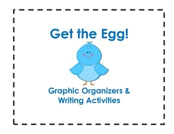 Get the Egg Graphic Organizers and Templates (Reading Street 1.5)