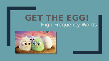 Get the Egg! High Frequency Words Powerpoint (Grade 1)