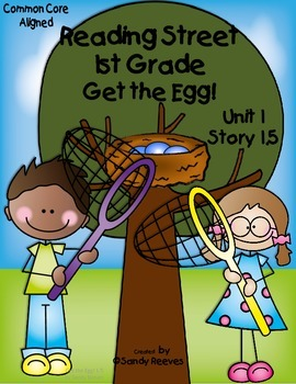 Get the Egg! Reading Street 1st Grade CCSS