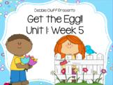 Get the Egg! Reading Street First Grade Unit 1: Week 5 FLIPCHART
