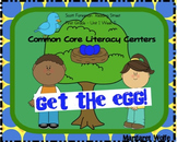Get the Egg! Reading Street Unit 1 Week 5 Common Core Literacy Centers