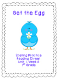 Get the Egg Spelling Practice (Reading Street 1.1.5)