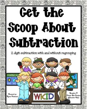 Get the Scoop About Subtraction (2-digit numbers with and without regrouping)