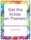 Get the Scoop on Themes!