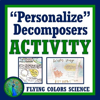"""""""Personalize"""" Decomposers Activity  (middle school) NGSS MS-LS2-2 MS-LS2-3"""
