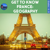 Get to Know France: Geography