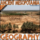 Ancient Mesopotamia Geography | Iraq Geography