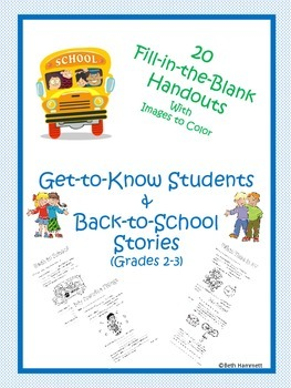 Get to Know You & Back to School Fill in the Blank Stories