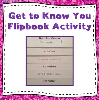 Get to Know You Flipbook Activity