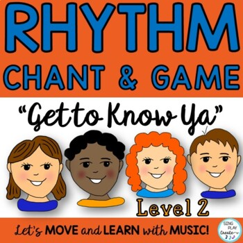 """Upper Elementary Music Class Chant, Game and Lesson: """"Get"""