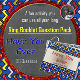 "Get to Know You Ring Booklet ""Have You Ever"" Questions Activity"