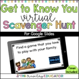 Virtual Learning Get to Know You Scavenger Hunt for Google Slides