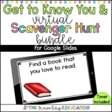 Get to Know You and Virtual Scavenger Hunt Bundle for Goog